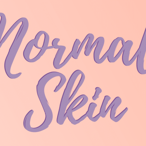 What You Don't Know About Normal Skin But Should
